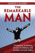 The Remarkable Man