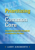 Prioritizing the Common Core