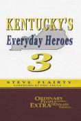Kentucky's Everyday Heroes #3