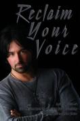Reclaim Your Voice
