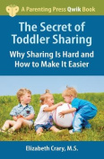 The Secret of Toddler Sharing