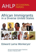 African Immigrants in a Diverse United States