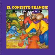 El Conejito Frankie [Spanish]