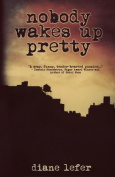 Nobody Wakes Up Pretty