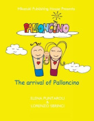 The Arrival of Palloncino