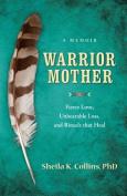 Warrior Mother