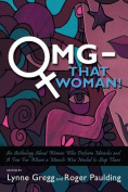 Omg - That Woman!