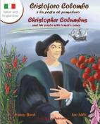 Cristoforo Colombo E La Pasta Al Pomodoro - Christopher Columbus and the Pasta with Tomato Sauce [ITA]