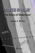 Shades of Gray, the Colors of Undercover