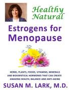 Healthy, Natural Estrogens for Menopause