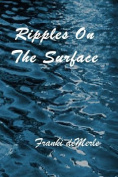 Ripples on the Surface