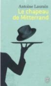 Le Chapeau De Mitterrand [FRE]