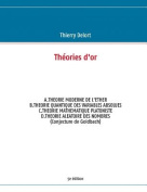 Theories D'Or 5e Edition [FRE]