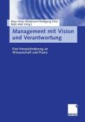 Management Mit Vision Und Verantwortung [GER]