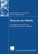 Okonomie Des Fussballs [GER]