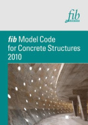 Fib Model Code for Concrete Structures 2010