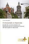 El Discipulado En Aparecida [Spanish]