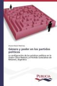 Genero y Poder En Los Partidos Politicos [Spanish]