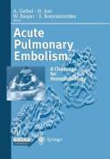 Acute Pulmonary Embolism