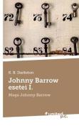 Johnny Barrow Esetei I. [HUN]