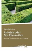 Ariadne Oder Die Alternative [GER]