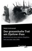 Der Grauenhafte Tod Am Djatlow-Pass [GER]