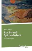 Ein Strauss Spatwahrheit [GER]