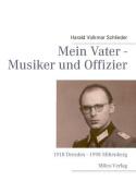Mein Vater - Musiker Und Offizier [GER]