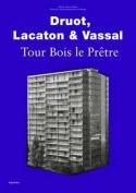 Druot, Lacaton & Vassal - Tour Bois Le Pretre