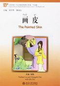 The Painted Skin - Chinese Breeze Graded Reader Level 3