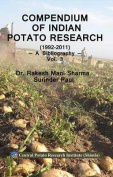 Compendium of Indian Potato Research 1992-2011