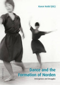 Dance & the Formation of Norden