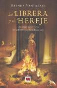 La Librera y El Hereje [Spanish]
