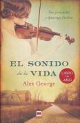 El Sonido de La Vida [Spanish]