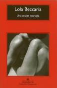 Una Mujer Desnuda [Spanish]