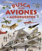 Busca En Los Aviones y Aeropuertos  [Spanish]