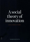 Social Theory of Innovation