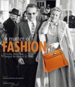 A Matter of Fashion