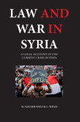Law and War in Syria