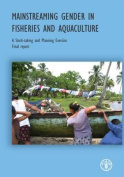 Mainstreaming Gender in Fisheries and Aquaculture