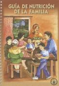 Guia de Nutricion de la Familia [Spanish]