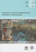 Aparejos de Pesca Abandonados, Perdidos O Descartados [Spanish]
