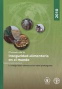 El Estado de la Inseguridad Alimentaria en el Mundo [Spanish]