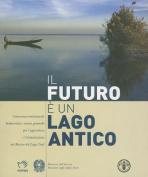 Il Futuro E un Lago Antico [Spanish]