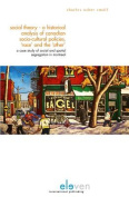 Social Theory - an Historical Analysis of Canadian Socio-cultural Policies, 'race' and the 'other'