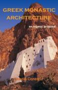 Greek Monastic Architecture