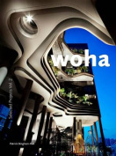 WOHA: Selected Projects: v. 2
