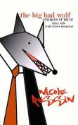 The Big Bad Wolf Strikes It Rich! Fairy Tale Wall Street Memoirs
