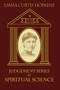 Judgment Series in Spiritual Science