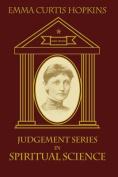 Judgment Series in Spiritual Science
